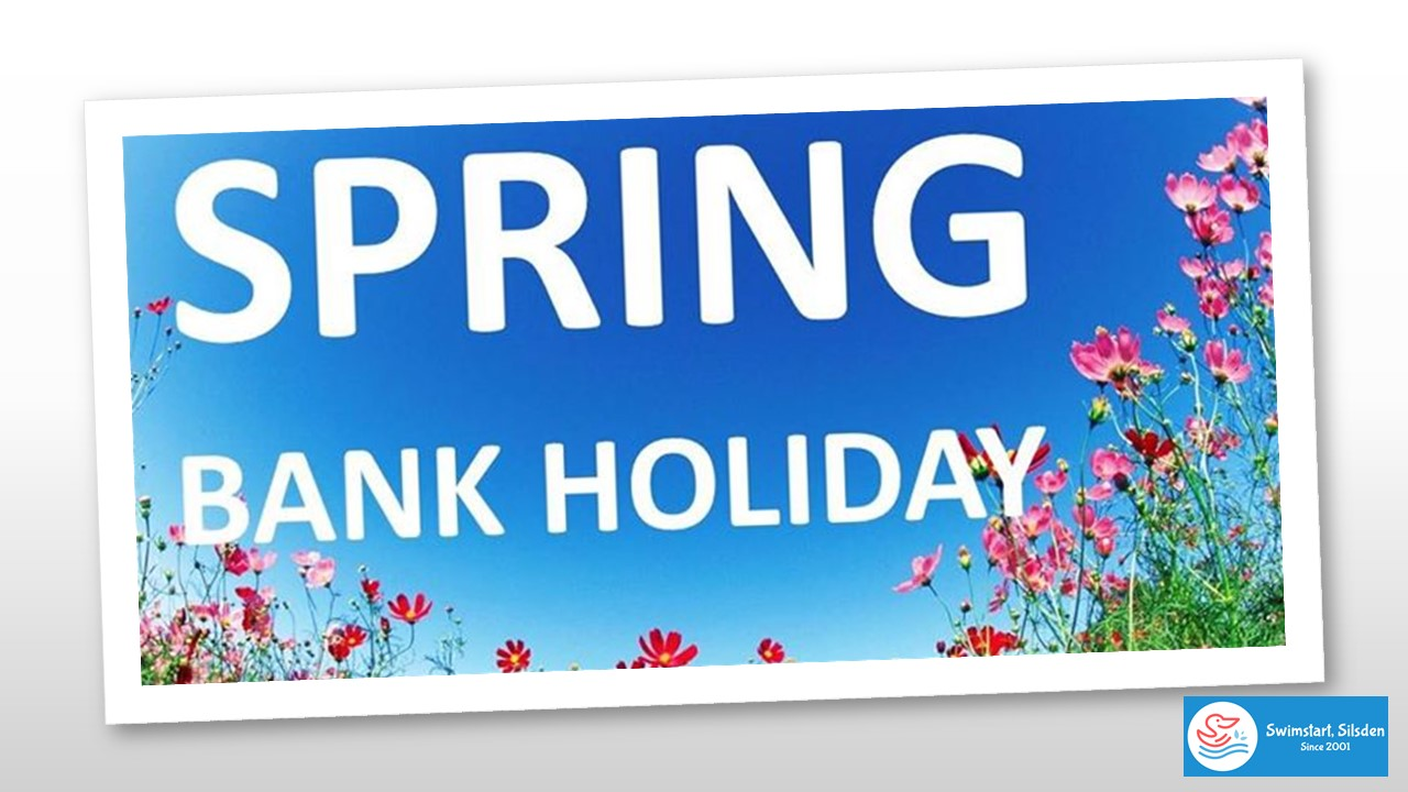 Spring Bank Holiday! No Lessons Monday 31 May to Sunday 6 June inclusive